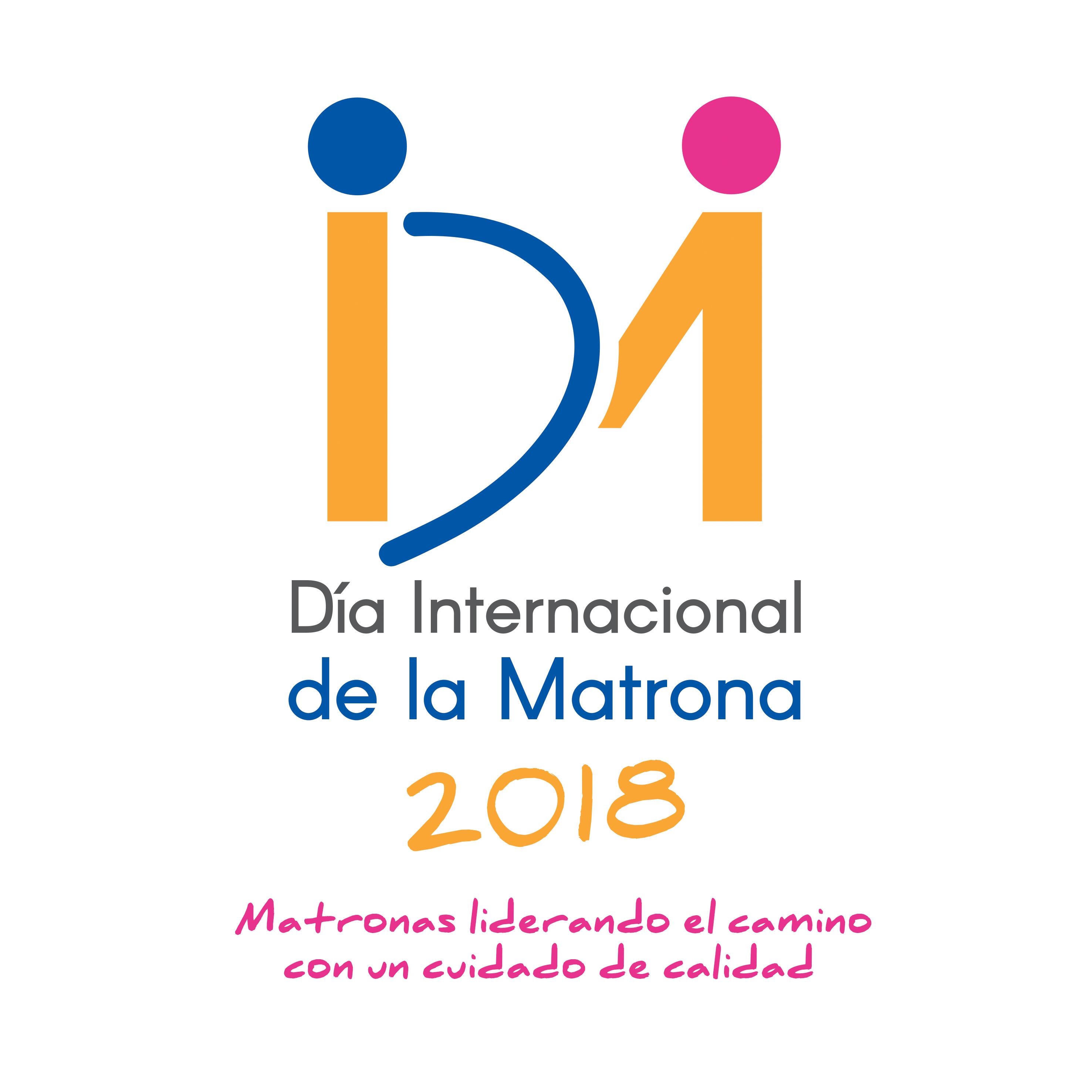 DIA DE LA MATRONA 2018. «Matronas liderando el camino con un cuidado de calidad».